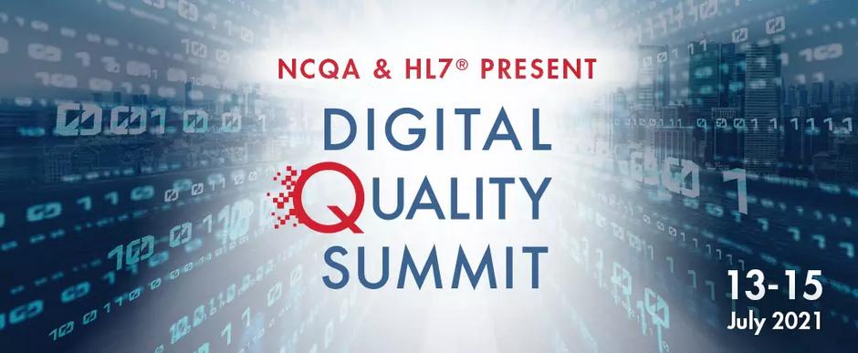 NCQA and HL7- Digital Quality Summit