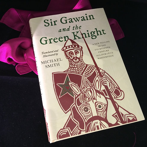 Sir Gawain and the Green Knight Translated by Michael Smith - Signed