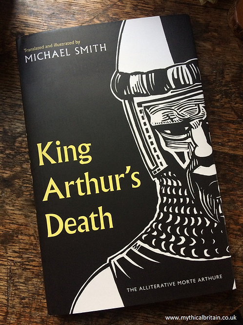 King Arthur's Death - signed and dedicated copy