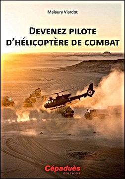 """Le livre """"Devenez pilote d'hélicoptère de combat"""""""