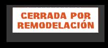 Cerrada por Remodelacion.png