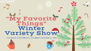 """Presenting """"My Favorite Things"""", A Winter Variety Show Salishan Association & Cosmic Ascent Jewelry!"""