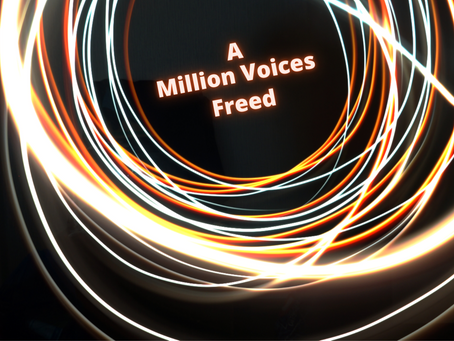 A Million Voices Freed: 21st Century Leaders Listen Differently