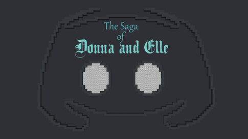 The Saga of Donna and Elle