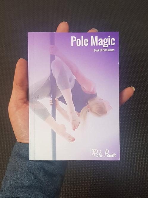 Pole Magic Book 1st Edition