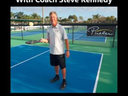 E-BOOK: MY PRO PICKLEBALL COACH WITH COACH STEVE KENNEDY: EVERYTHING YOU NEED TO KNOW TO PLAY YOUR B