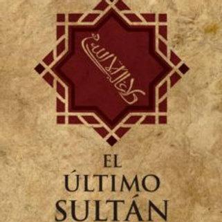 EL ULTIMO SULTAN (ELIZABETH DRAYSON)