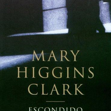 ESCONDIDO EN LAS SOMBRAS (MARY HIGGINS CLARK)