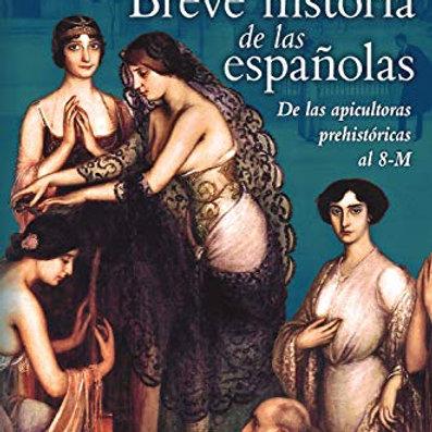 Breve historia de las españolas (Ángela Vallvey)