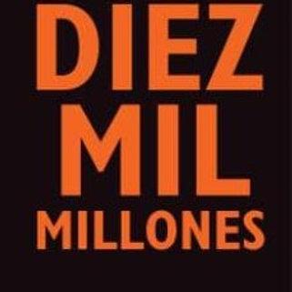 DIEZ MIL MILLONES (STEPHEN EMMOTT)