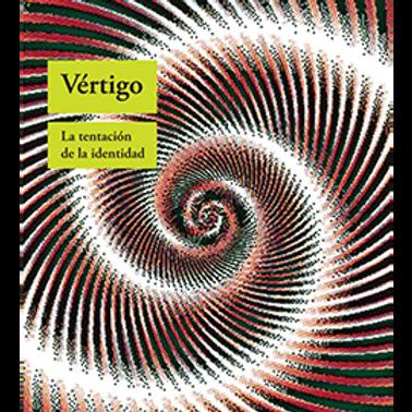 VÉRTIGO (Andrea Cavalletti) La tentación de la identidad
