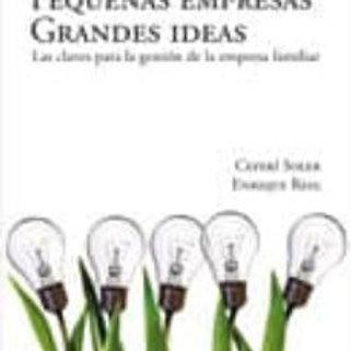 Pequeñas empresas Grandes ideas(Ceferí Soler/Enrique Reig)