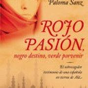 Rojo pasión, negro destino, verde porvenir (Paloma Sanz