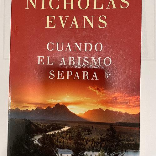 Cuando el abismo separa (Nicholas Evans)