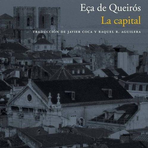 Eça de Queirós, La capital