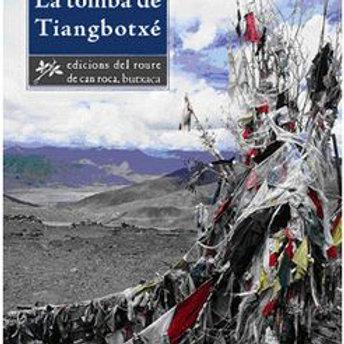 LA TOMBA DE TIANGBOTXE (edición en catalán) JOSEP-FRANCESC DELGADO