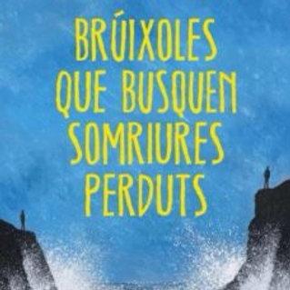 BRUIXOLES QUE BUSQUEN SOMRIURES PERDUTS  (edición en catalán) ALBERT ESPINOSA
