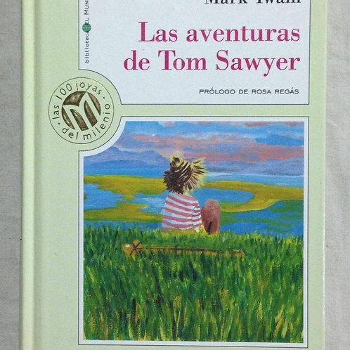 LAS AVENTURAS DE TOM SAWYER. Prólogo de Rosa Regàs (TWAIN, Mark)