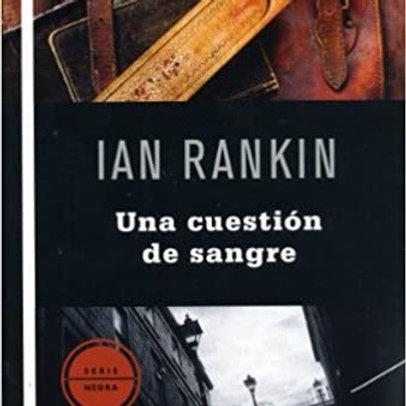 UNA CUESTION DE SANGRE (SERIE JOHN REBUS 14)  IAN RANKIN