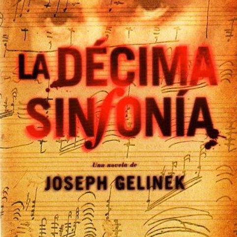 LA DECIMA SINFONIA (JOSEPH GELINEK)