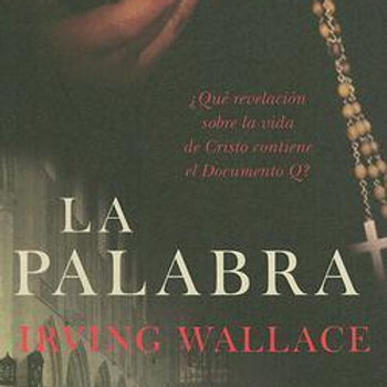LA PALABRA (IRVING WALLACE)