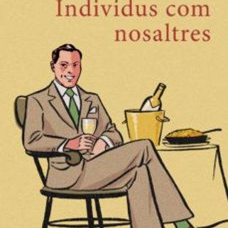 INDIVIDUS COM NOSALTRES (edición en catalán) FERRAN TORRENT