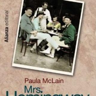 MRS. HEMINGWAY EN PARIS  (PAULA MCLAIN)