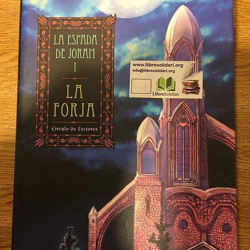 LA FORJA: LA ESPADA DE JORAM (T. 1) MARGARET WEIS , TRACY HICKMAN