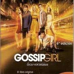 Gossip Girl. Si no hablan de tí, no eres nadie. Cecily Von Ziegesar