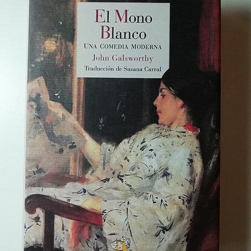 EL MONO BLANCO (JOHN GALSWORTHY)