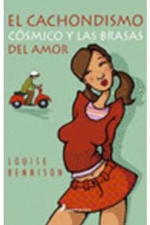 El cachondismo cósmico y las brasas del amor (Louise Rennison)