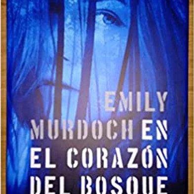 En el corazón del bosque (Emily Murdoch)