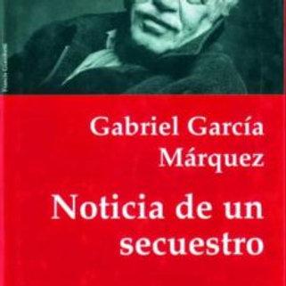 NOTICIA DE UN SECUESTRO (GABRIEL GARCIA MÁRQUEZ)