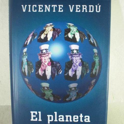 EL PLANETA AMERICANO (VICENTE VERDU)