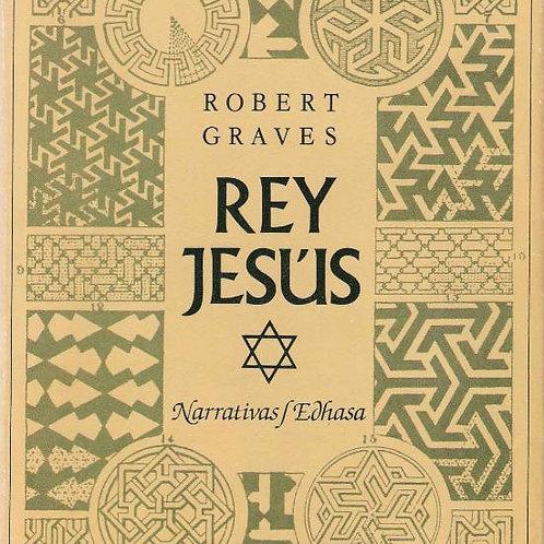 Rey Jésus (Robert Graves)