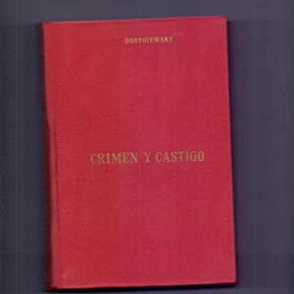 CRIMEN Y CASTIGO (FIODOR DOSTOIEVSKI)