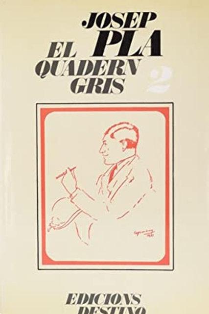 EL QUADERN GRIS (edición en catalán) JOSEP PLA