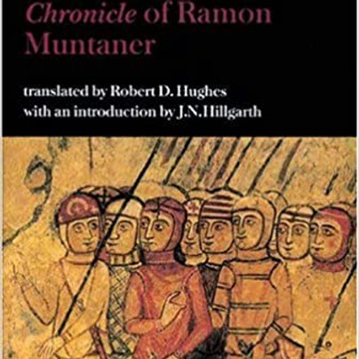 THE CATALAN EXPEDITION TO THE EAST, FROM THE CHRONICLE OF RAMON MUNTANER