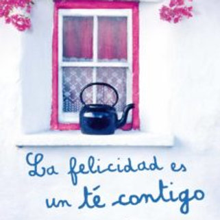 La felicidad es un té contigo (Mamen Sánchez)