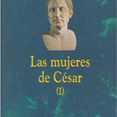 Las mujeres de César (I) Colleen McCullough