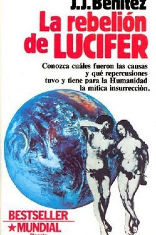 LA REBELION DE LUCIFER (J.J.BENITEZ)
