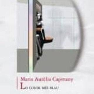LO COLOR MÉS BLAU (edición en catalán) MARIA AURÈLIA CAPMANY I FARNES