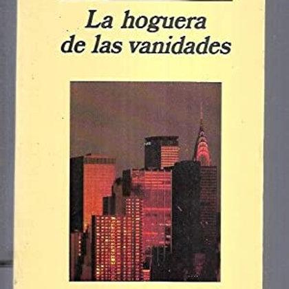 LA HOGUERA DE LAS VANIDADES (TOM WOLFE)