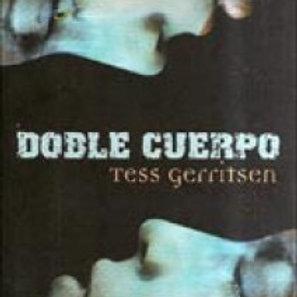 Doble cuerpo (Tess Gerritsen)