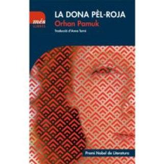 LA DONA PÈL-ROJA (edición en catalán) ORHAN PAMUK