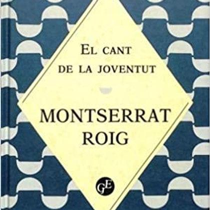 El cant de la joventut (Montserrat Roig)