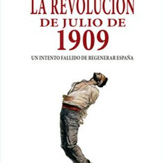 La revolución de julio de 1909 (David Martínez Fiol /Josep Pich Mitjana)