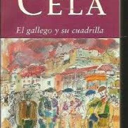 El gallego y su cuadrilla (Camilo José Cela)