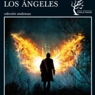 LA IRA DE LOS ANGELES (SERIE CHARLIE PARKER 11) JOHN CONNOLLY
