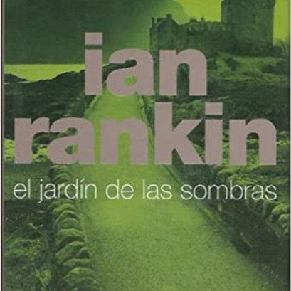 El jardín de las sombras (Ian Rankin)